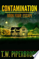Contamination 4  Escape