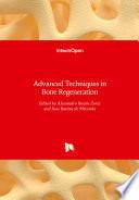 Advanced Techniques in Bone Regeneration Book PDF