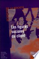 Sciences de la soci  t   N   56 Mai 2002   Les figures sociales du client
