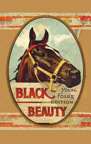 Black Beauty  Young Folks  Edition   Abridged with Original Illustrations