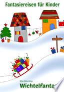Wichtelfantasie Pssst Weihnachtswichtel