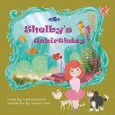 Shelby s Unbirthday Book PDF
