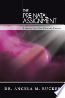 The Pre Natal Assignment