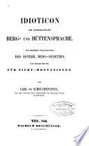 Idioticon der österreichischen Berg- und Hütten-Sprache
