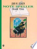 Note Speller  Book 1  Revised