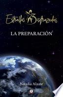 Estrellas Disfrazadas La Preparaci N Spanish Edition