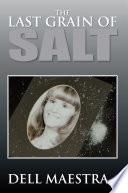The Last Grain of Salt