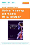 Medical Terminology Online For Medical Terminology And Anatomy For Icd 10 Coding