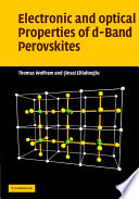 Electronic And Optical Properties Of D-Band Perovskites : insulators, metals, and semiconductors. current...
