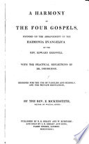 A Harmony of the Four Gospels