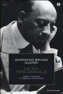 La mia vita carnale  Amori e passioni di Gabriele D Annunzio