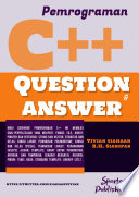 Pemrograman C++: Question & Answer Fungsi; File; Array; Pointer Dan Referensi; String