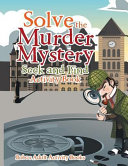 Solve the Murder Mystery