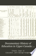Documentary History of Education in Upper Canada  1847 1848