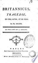 Britannicus  Tragedie  en cinq actes  et en vers  Par Mr  Racine