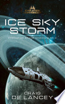 Evolution Commandos  Ice Sky Storm  Predator Space Chronicles 3