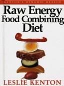 Raw Energy Food Combining Diet