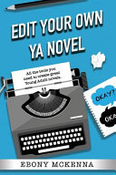 Edit Your Own Young Adult Novel