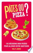 P  tes ou pizza