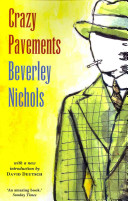 Crazy Pavements by Beverley Nichols