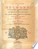 De Heeren van Helmond, hunne afkomst, vrouwen en kinderen met beschrijving van hun aller wapens en eene opgave hunner rechten en bezittingen