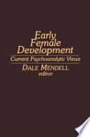 Early Female Development