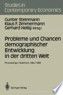 Probleme und Chancen demographischer Entwicklung in der dritten Welt