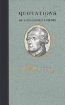 Quotations Of Alexander Hamilton