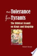 No Tolerance for Tyrants