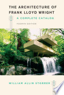 The Architecture Of Frank Lloyd Wright Fourth Edition