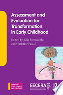 Assessment and Evaluation for Transformation in Early Childhood