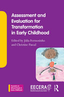 Assessment And Evaluation For Transformation In Early Childhood book