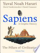 Sapiens: A Graphic History, Volume 2