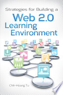 Strategies for Building a Web 2 0 Learning Environment
