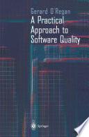 A Practical Approach to Software Quality