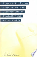 Distance Writing and Computer assisted Interventions in Psychiatry and Mental Health