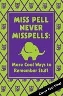 Miss Pell Never Misspells