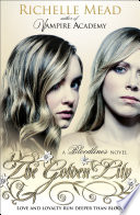 Bloodlines: The Golden Lily by Richelle Mead