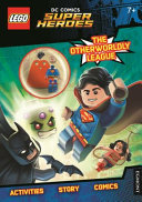 LEGO DC Super Heroes  The Otherworldy League   Activity Book