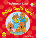 The Berenstain Bears Follow God s Word