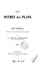 Die Mythen des Plato, ein Vortrag