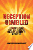 DECEPTION UNVEILED