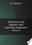 American turf register and sporting magazine