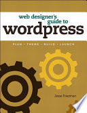 Web Designer s Guide to WordPress