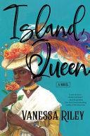 Island Queen: A Novel