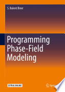 Programming Phase Field Modeling