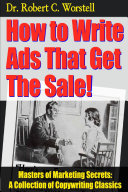 How to Write Ads That Get The Sale!