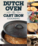 Dutch Oven   Cast Iron Cooking