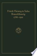 Verlagskatalog von Friedr. Vieweg & Sohn in Braunschweig, 1786-1911: herausgegeben aus anlass des hundertfünfundzwanzigjährigen bestehens der firma, gegründet april 1786