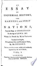 An Essay on Universal History  the Manners  and Spirit of Nations